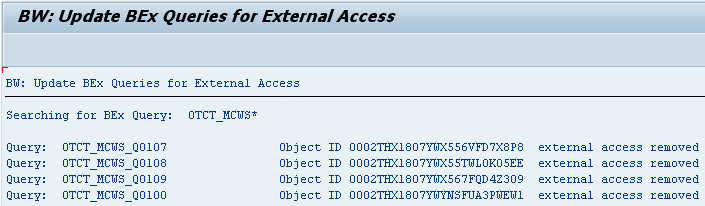 Sample result - Remove External Access: Query input 0TCT_MWS*